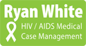 Ryan White HIV/AIDS Medical Case Management